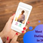 What's the Most Used Dating App in 2020? Detailed Review and Complete Chat App List