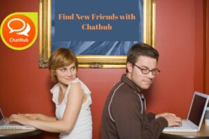 Find New Friends on Chathub